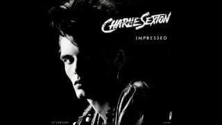 Charlie Sexton - Impressed (Wanna Bet Dub)