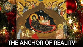 Christmas as The Anchor of Reality