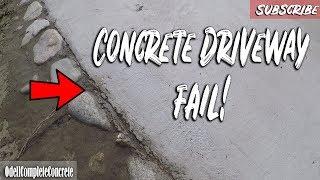 How Not To Pour A Concrete Driveway!