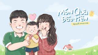 Món Quà Đầu Tiên - Nguyễn Minh Hải | Lyrics Video