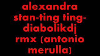 alexandra stan- ting ting-diabolikdj rmx