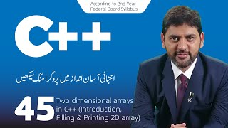 Two dimensional arrays in C++ (Introduction, filling & printing 2D arrays