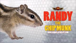 Randy the chipmunk tries his hand in the music business