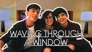 NEW YOUTUBE COVER Waving Through a WindowThis past week I have had