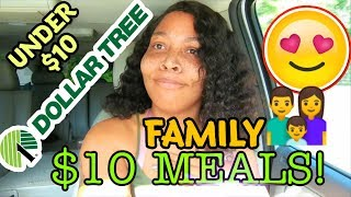 $10 DOLLAR TREE MEALS || MEALS $10 AND UNDER FROM THE DOLLAR TREE