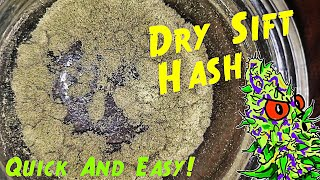 How To Make Dry Sift Hash / Quick And Easy
