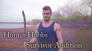 Hunter Hobbs Survivor Audition