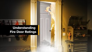 Understanding Fire Door Ratings