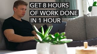 How To Get 8 Hours of Work Done in 1 Hour