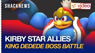 Kirby Star Allies Gameplay - King Dedede Boss Battle
