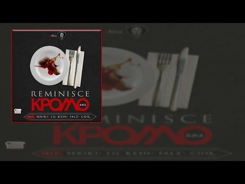 Reminisce ft Seriki, Lil Kesh, Falz & CDQ - kPOMO (Remix)