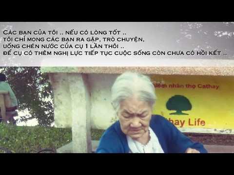 Clip kêu gọi từ thiện giúp đỡ cụ già mù bán nước hồ gươm