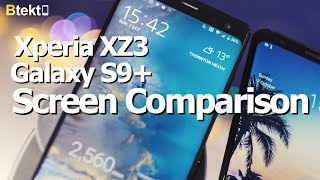 Sony Xperia XZ3 vs Samsung Galaxy S9+ | Which OLED Display is Best?