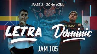 Letra vs Dominic | Fase 2, Zona Azul - Jam 105 Freestyle