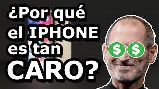 ¿Por qué el iPHONE es tan CARO?