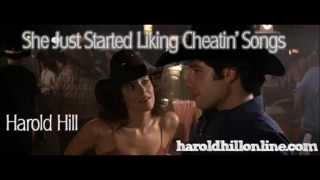 She Just Started Liking Cheatin' Songs - Harold Hill
