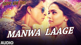 Exclusive &quot Manwa Laage&quot Full Mp3 Song Happy New Year Shah Rukh Khan T Series