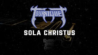 Guitar Hero Gospel - Sola Christus (Tourniquet) PC
