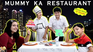 MUMMY KA RESTAURANT   Birthday Special 3 Years Celebration of Aayu and Pihu Show