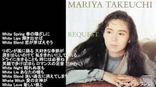 竹内まりや/Mariya Takeuchi~色・ホワイトブレンド