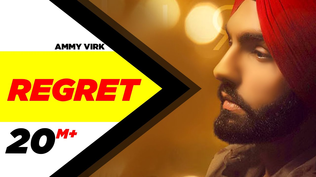 Regret - Ammy Virk , Gold Boy Full Song Lyrics   Simar Doraha   Latest Punjabi Songs 2020 - LyricWorld