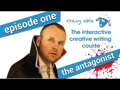 Creative Writing Course: Episode 1: The Antagonist - YouTube