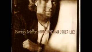 Buddy Miller - I Don't Mean Maybe