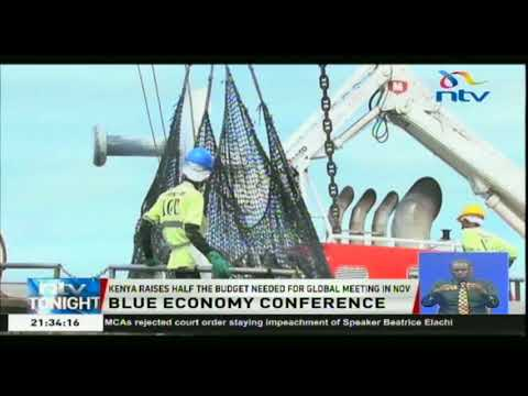 Kenya raises half the budget needed for Blue Economy conference