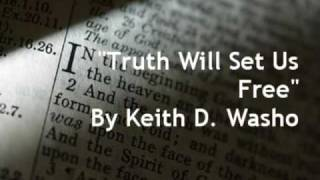 Song,Truth Will Set Us Free, by Keith Washo