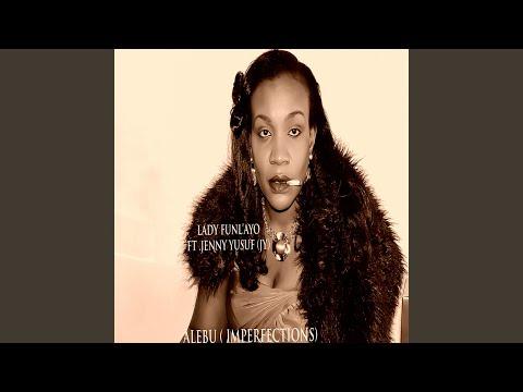 Alebu (Imperfections) (feat. Jenny Yusuf (JY)