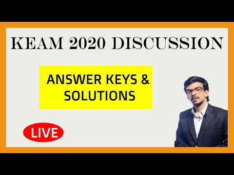 KEAM 2020 KERALA CEE Answer Keys and Solutions : LIVE @ 8 ...
