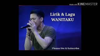 Noah   Wanitaku (lirik)
