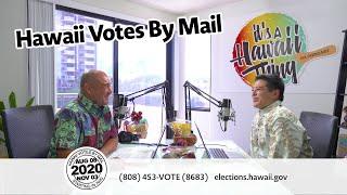 Lanai Tabura & Office of Elections Talk Absentee Ballots – Hawaii Votes by Mail 2020