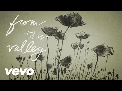 From This Valley (2013) (Song) by The Civil Wars