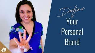 4 Steps To Define Your Personal Brand