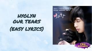 HYOLYN - Our Tears Lyrics (karaoke With Easy Lyrics)