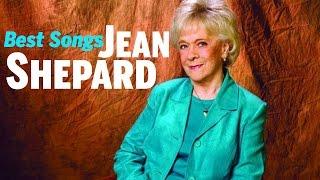Jean Shepard Greatest Hits - Best Jean Shepard Songs Playlist