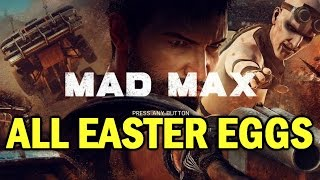 Mad Max All Easter Eggs And Secrets HD