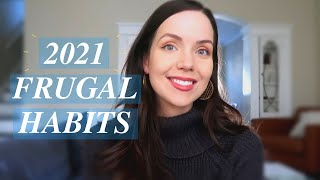 Frugal Habits To Start In 2021 | Save More Money In 2021
