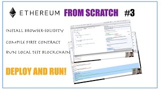 3 Compile and run your first smart contract against local private node  - Ethereum from scratch