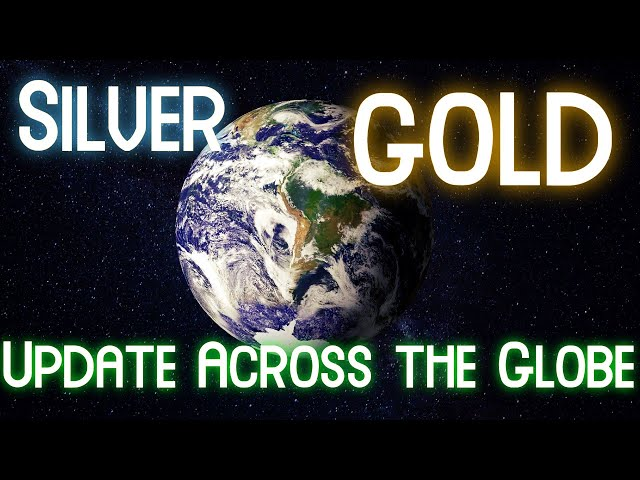 2021 Q1 Gold & Silver Update Across the Globe