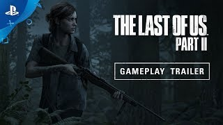 The Last of Us Part II – E3 2018 Gameplay Reveal Trailer | PS4 - dooclip.me