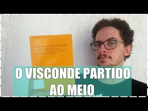 O Visconde Partido ao Meio - Ítalo Calvino ? Junior Costa