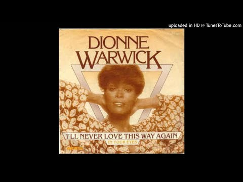 Dionne Warwick - I'll Never Love This Way Again (Instrumental)