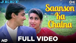 Saanson Ka Chalna - Jeet | Salman Khan & Karisma Kapoor