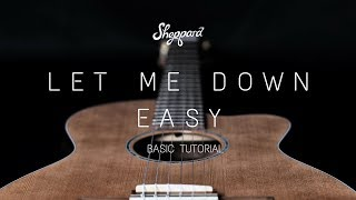 Let Me Down Easy - Basic Tutorial