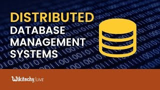 Distributed Database Management Systems - DBMS Tutorial