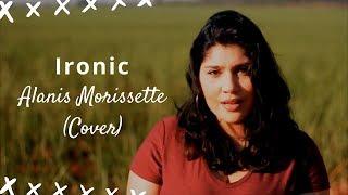 Ironic - Alanis Morissette (Cover)