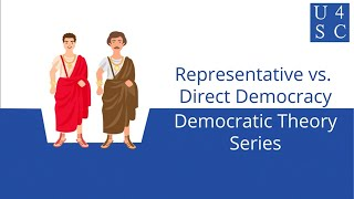 Representative vs. Direct Democracy: Power of the People - Democratic Theory Series  | Academy 4...