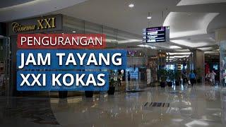 Cinema XXI Kota Kasablanka Buka, Jam Tayang Hanya sampai Pukul 20.00 WIB